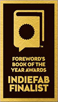 INDIEFAB Book of the Year Award Finalist
