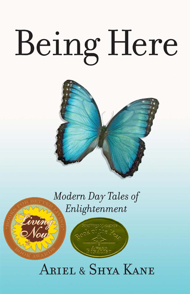 Being Here: Modern Day Tales