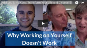 The Truth Behind Why Working On Yourself Doesn't Work with Ariel & Shya Kane