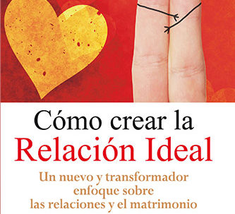 como-crear-la-relacion-ideal